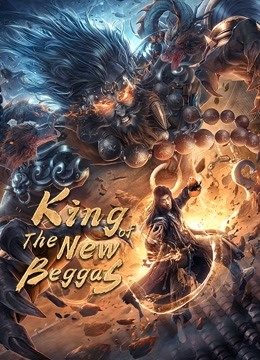 King of The New Beggars (2021) Chinese Action || 480p, 720p, 1080p